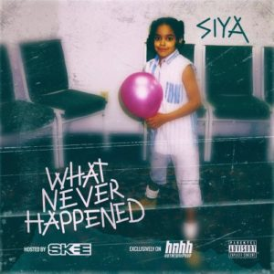 Siya What Never Happened