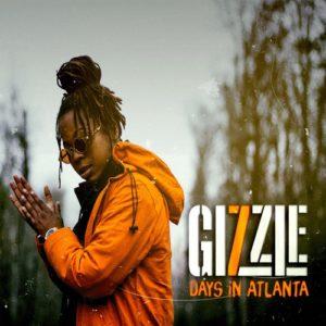 Gizzle 7 days in Atlanta