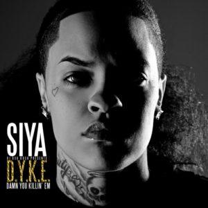 Siya D.Y.K.E Damn You Killin Em Mixtape Cover