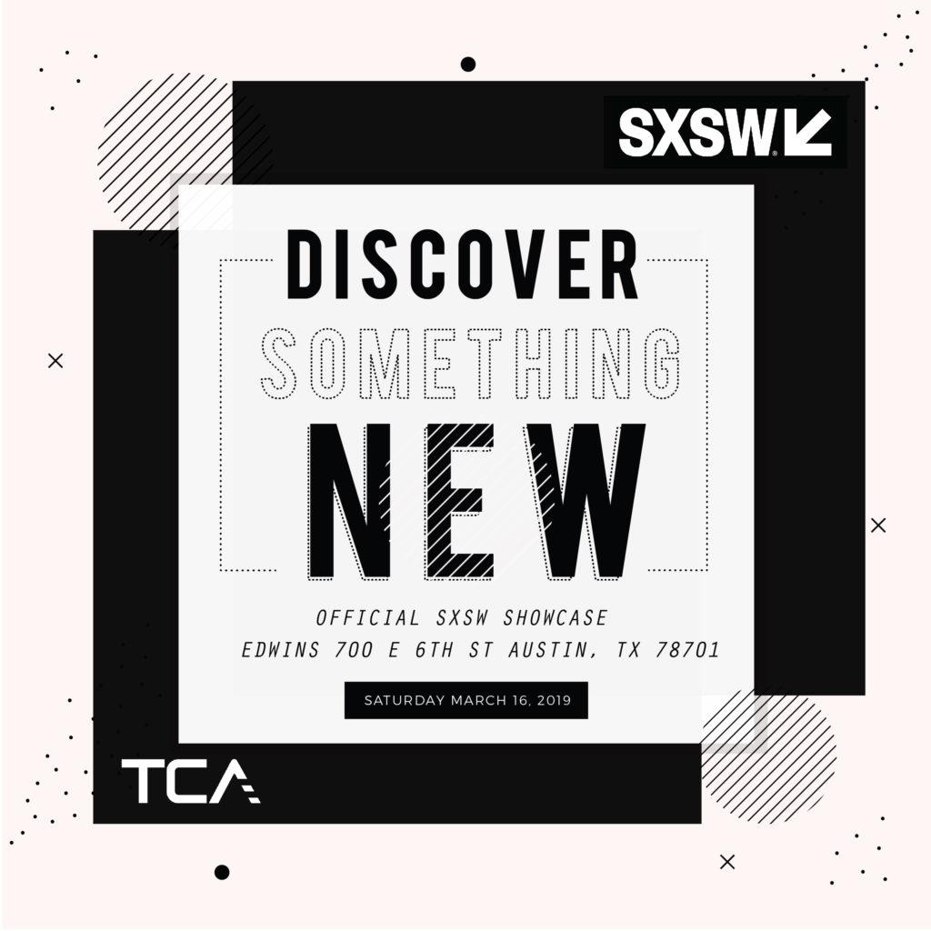 TCA Official SXSW Music Showcase 2019